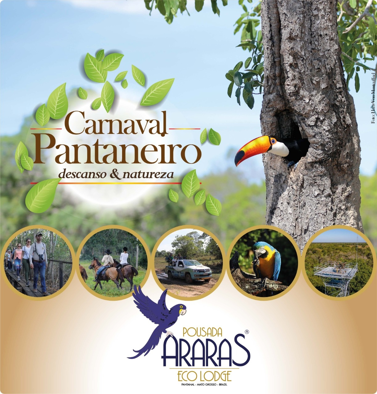 Carnival at Pantanal - 3 nights